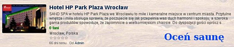 Oceń saunę w Hotell HP Park Plaza Wrocław